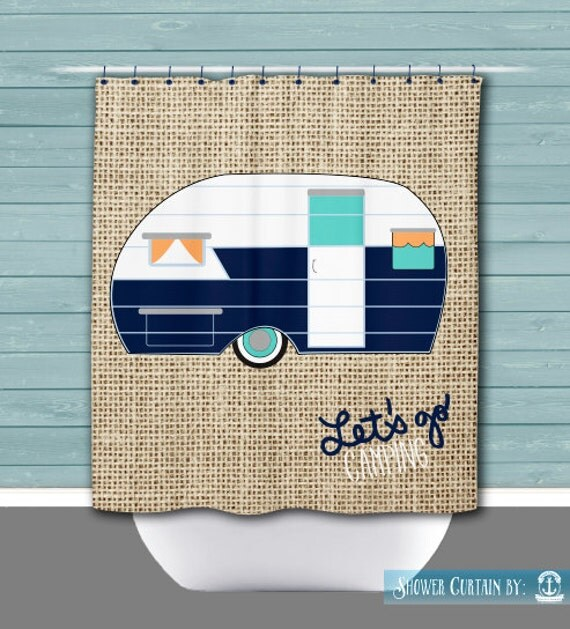 Shower Curtain: Let's Go Camping Vintage Trailer | Made in the USA | 12 Hole Fabric Bathroom Decor