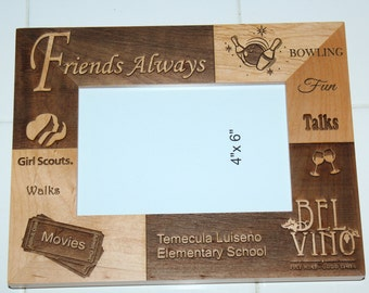 Laser Engraved Friendship Photo Picture Frame Personalized w/Special Memories Together