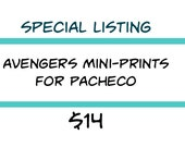 Special Listing - Avengers Mini-Prints for Pacheco