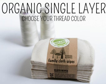 Single PLY  GOTS Flannel Cloth Wipes - Organic Cloth Wipes - Organic Wipes - One Layer - Choose your own Thread Color