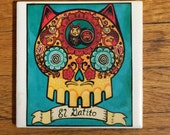 El Gatito (The Little Cat) Ceramic Tile Coaster -  Loteria and Day of the Dead skull Dia de los Muertos calavera designs
