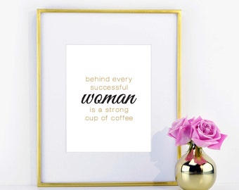 Strong Cup of Coffee Print- Black and Gold \\ ACD Original Quote