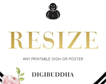 RESIZE any Digibuddha PRINTABLE Welcome SIGN or Poster DiY Candy Bar Mimosa Bar Wedding Sign Bridal Shower Custom 11x14 16x20 20x30 24x36