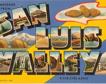 Linen Postcard, Greetings from San Luis Valley, Colorado, Large Letter