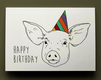 Animal Birthday Card - Pig - Hand drawn and printed in the UK