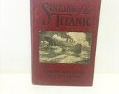Antique titanic book, sinking of the titanic antique book, 1910 hardback book,
