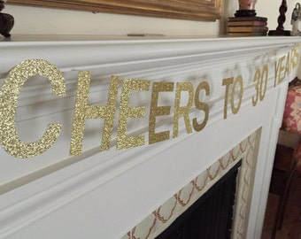 Cheers to 30 Years Gold or Silver Glitter Banner