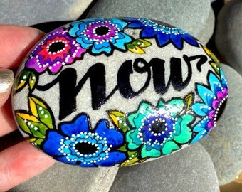 the power of now / painted rocks / painted stones
