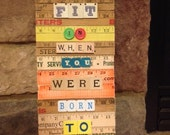 Why Fit In When You Were Born To Stand Out Measured Musing Wall Hanging