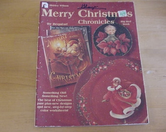 Vintage 1999 Merry Christmas Chronicles, Big Red Book, Shirley Wilson,Tole Painting, Out of Print, Santas, Angels, Kids