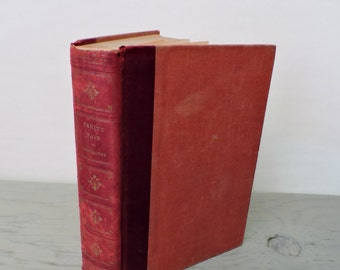Antique Romance Novel - Vanity Fair: A Novel Without A Hero by William Makepeace Thackeray - 1953 - Leather Bound