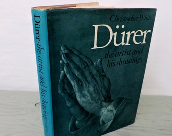 Vintage Art Book - Durer: The Artist and His Drawings - 1971 - Art History - Vintage Biography