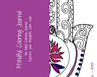 Myndful Journal Coloring Book - Mindful Stress Relief and Calm - Love to Color
