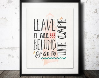 Leave It All Behind - CUSTOMIZE ANY CITY - 8x10