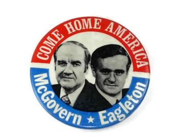 1972 McGovern Eagleton Presidential Campaign Button