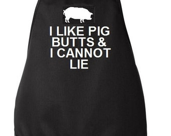 I Like Pig Butts And I Cannot Lie Apron Father's Day Gift Idea Father Dad Grandfather - Black and White