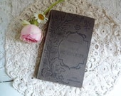 Antique FRENCH BOOK. Gray Book with Art Nouveau Cover. 1890s. Edited by: C.Marpon and E.Flammarion.