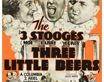 The Three Stooges 24 x 35.29 (24 x 36) Reproduction Movie Poster The Three Little Beers - Movies Comedy Gift Idea Moe Larry Curly kiss76