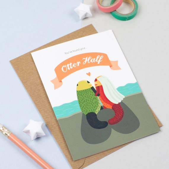 You found your Otter half Wedding Card