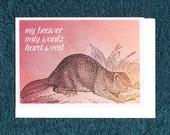 Funny Valentines Card Beaver Love Anniversary Present Card
