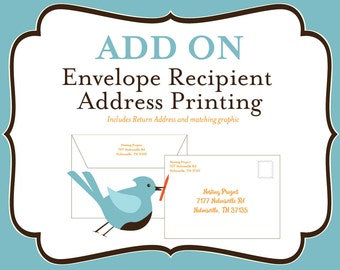 ADD ON: Envelope Recipient Address Printing- Includes Return Address and matching graphic