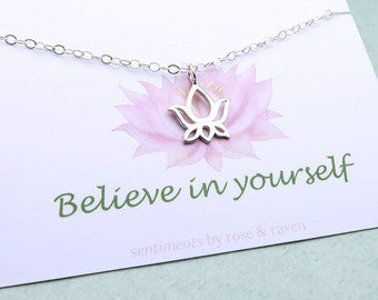 Silver Lotus Necklace- believe in yourself - message card - lotus jewelry - yoga necklace - inspirational