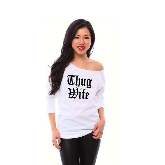 Thug Wife Sweatshirt, Anniversary Gift, Bride Gift, Wedding Gift, Cute Bridal Shower Gift, Bride Shirt, Bachelorette Gift, Engagement Gift
