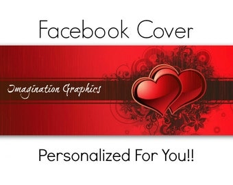 Facebook Cover Photo, Pre-Made, Valentine Grunge, Facebook Cover Will Be Personalized Just For You!