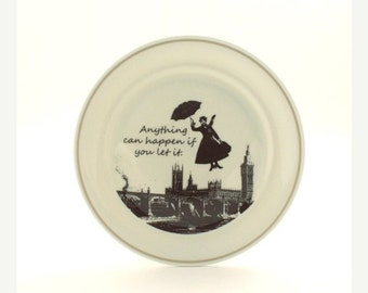 Summer Sale 20% Off SALE Redesigned  Mary Poppins Plate Nanny Quote Porcelain Vintage Musical Film Big Ben London England Sugar-White Brown