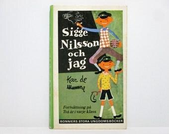 Sigge Nilsson Och Jag by Kar de Mumma Illustrated by Roy, aka Åke Runnström 1955 Vintage Swedish Children's Book