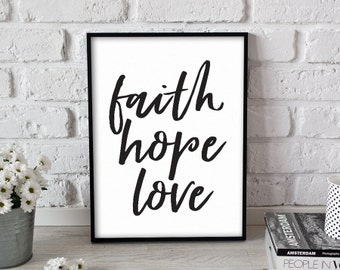 And Now These Three Remain, Faith, Hope and Love // Corinthians // Bible Scripture // Poster Print Wall Art Decor