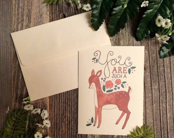 You Are Such A Deer Single Greeting Card