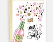 Celebration Card - Gold Foil Card - Pop the Bubbly Card - Champagne - Congratulations - Birthday Card - Cheers Card - Gold Card