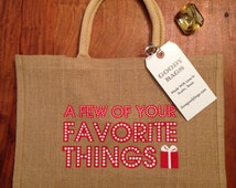 Holiday Gift Bags, A Few Of Your Favorite Things Bags, Christmas Gift Bags, Christmas Gifts, Christmas Bags, Christmas Totes