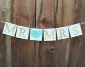 Mr & Mrs wedding banners - wedding shower signs - rustic chic wedding banner - gold and aqua - sweetheart table banner - IATY094