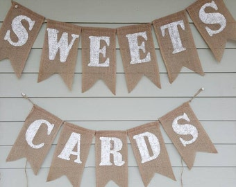 Cards & sweets burlap banners. Made by a stay at home veteran.