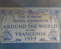 """Vintage Book- """"The Supreme Travel Adventure Around The World in the Franconia 1929""""- Published by the Cunard Line"""