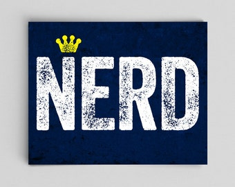 King of the Nerds Print - Queen of the Nerds - Gamer Gift Geeky Dorky Typographic Print Typography Print Nerd Poster Nerdy Poster Funny Art