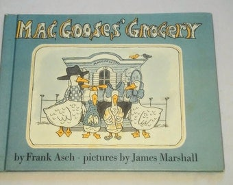 """Vintage Kids Hardcover Book, """"MacGooses' Grocery"""" by Frank Asch with Illustrations by James Marshall, 1978, From Parents Magazine Press."""