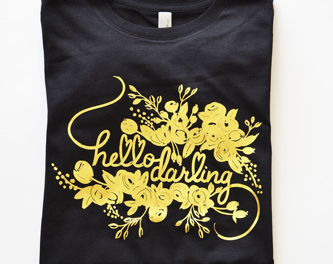 Hello Darling Black Women's Cotton T-Shirt Gold Foil by The First Snow