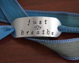 Just Breathe ~ Lotus ~Hand Stamped Ribbon Wrap Bracelet