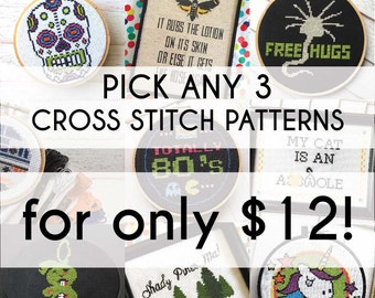 Pick 3 DIGITAL DOWNLOAD Cross Stitch PATTERNS Deal