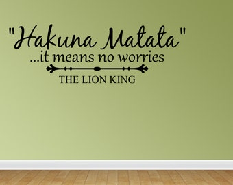 Wall Decal Hakuna Matata It Means No Worries Vinyl Lettering Sticker (JR957)