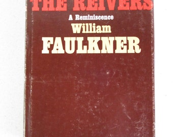 The Reivers A Reminiscence Hardcover by William Faulkner First Edition 1962