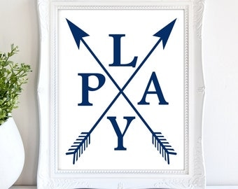 PLAY Art Printable / Nursery Art / Children Signs / Baby Shower Gifts / Boys Room Decor / Playroom signs/ Playroom Decor / Kid Print