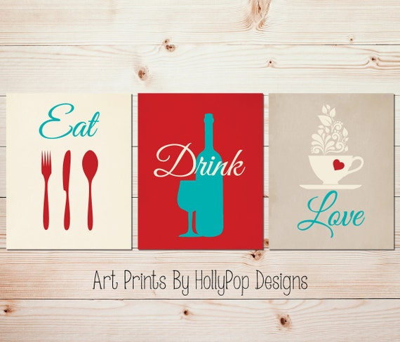 Modern Kitchen Wall Decor Eat Pray Love Trio By: Red Aqua Kitchen Art Modern Kitchen Wall Prints Eat Drink Love