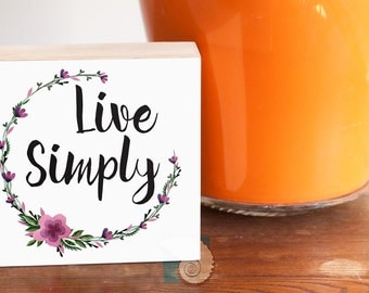 """Live Simply Art, Typography Art, 4"""" x 4"""", graduation gift, inspiring quotes, good advice, sayings, brush script, calligraphy, watercolor"""