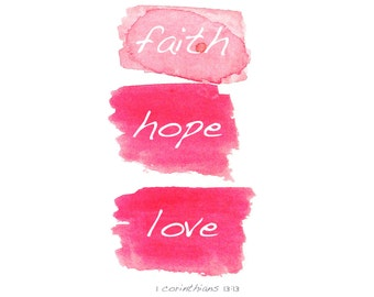 Faith, Hope, Love - Faith and Fashion - Art Print - Nursery Art - Scripture - Inspirational Quote - Spiritual Verse - Wedding Art - Love