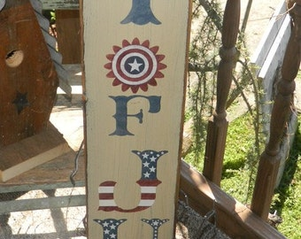 Happy 4th of July vertical primitive sign
