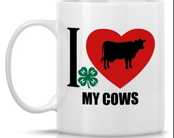 4-H I Heart My Cows Mug - dairy cow - for 4-H member or leader - 4-H gift - gift for 4-H member - 4-H cup - love my cows - heart dairy cows